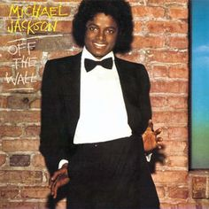 MICHAEL JACKSON / Off the Wall [1979]