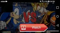 Sonic vs Goku rap battle reaction  Recorded by DU Recorder Screen recorder for Android