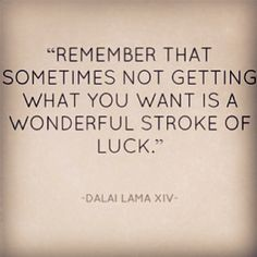 How wrong I was when I felt I had nothing to lose. My eyes were opened - a wonderful stroke of luck indeed. Such truth to these words.