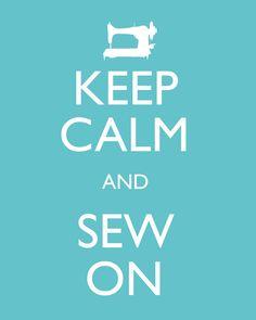 Fique calma e costure.