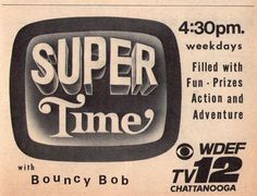 1967 WDEF tv ad ~ Bouncy Bob Grills Hosts Super Time in Chattanooga,Tennessee