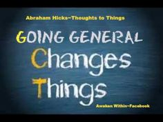 Abraham Hicks~Guided focus for going general. - YouTube