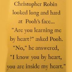 Winnie the Pooh quotes! Winnie The Pooh Quotes, Winnie The Pooh Friends, Piglet Quotes, Quotes To Live By, Me Quotes, Qoutes, Sweet Quotes, Pooh Bear, Thats The Way