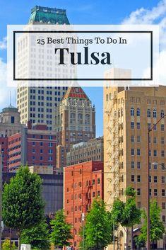 Things To Do In Tulsa, Oklahoma