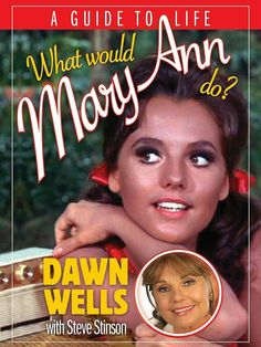 "Read ""What Would Mary Ann Do? A Guide to Life"" by Dawn Wells available from Rakuten Kobo. So, what would Mary Ann do? As the sweet, polite, and thoughtful Mary Ann Summers from Kansas in the hit series Gilligan. I Love Books, New Books, Good Books, Book 1, This Book, Julie Adams, 1960s Tv Shows, Tv Icon, Tina Louise"