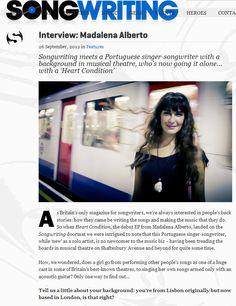 Songwriting Magazine interviews Madalena Alberto (26 September 2012) - http://www.songwritingmagazine.co.uk/interview-madalena-alberto/