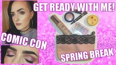 GRWM February Ipsy Bareminerals, Comic Con, and Spring Break Bareminerals, Beauty Trends, Spring Break, Youtubers, Makeup Looks, February, Comics, Tips, Comic Con