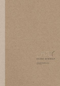 Architecture Portfolio Dilara Demiralp 2013 - 2016