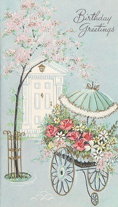Elegantly lovely vintage birthday greetings. #vintage #birthday #cards