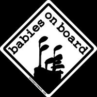 'BABIES ON BOARD' STICKER