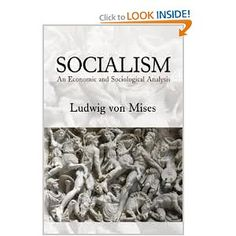 Socialism ~ An Economic and Sociological Analysis