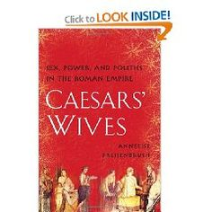 Interesting look at how the women behind the Caesars influenced the politics and mores of the Roman Empire at a time when women officially held few rights and little power.