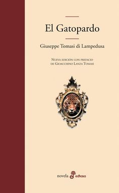 """EL LIBRO DEL DÍA:  """"El gatopardo"""", de Giuseppe Tomasi di Lampedusa.  ¿Has leído este libro? ¿Nos ayudas con tu voto y comentario a que más personas se hagan una idea del mismo en nuestra web? Éste es el enlace al libro: http://www.quelibroleo.com/el-gatopardo ¡Muchas gracias! 10-5-2013"""
