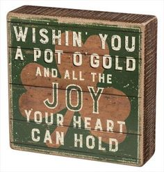 Wishin' You a Pot o' Gold Box Sign | Property of Traditions 2018