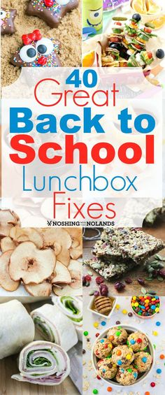 40 Great Back to School Lunchbox Fixes from Noshing With The Nolands will  take the ho hum out of lunch and add a little excitement back in! c8aeb83900