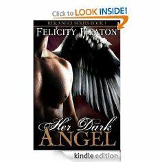 Amazon.com: Her Dark Angel (Her Angel Romance Series Book 1) eBook: Felicity Heaton: Kindle Store