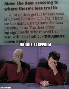 Yeah, cause the deer obviously are the ones that are going to read that sign and adhere to it... I hate people, so very much.