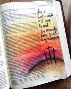 This I know with all my heart... His wounds have paid my ransom…