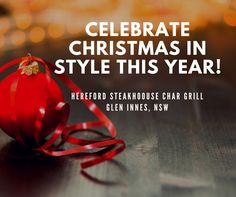 If you are in charge of planning an end of year function then give us a call at the Hereford Steakhouse.  We can design a package for you based on your needs, budget, and number of guest.  Celebrate in style this year!