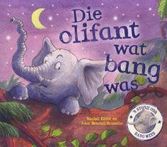 Die Olifant wat Bang Was (Afrikaans, Paperback): Rachel Elliot: 9780799358810 Afrikaans, Audio Books, Homeschool, Classroom, Education, Tattoos, Baby, Children's Literature, Kids