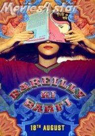 Bareilly Ki Barfi 2017 Movie Download free Online from movies4star direct links. Enjoy 2018 Hindi Movie for free with your family and friends.