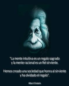 the intuitive mind E Mc2, Daily Meditation, Einstein Quotes, Carl Jung, Text Quotes, Sweet Words, Spanish Quotes, People Quotes, Quotations