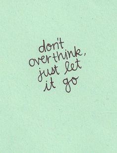 Tak bardzo na dzisiaj dobra myśl. #letgo
