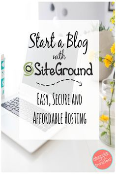 How to start a blog with SiteGround hosting | Affordable blog hosting | Fast and secure blog web hosting provider | Easy way to start a blog via @https://www.pinterest.com/dazzlefrazzled/