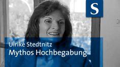 """Ulrike Stedtnitz: Mythos Hochbegabung  L U S T I G. NICHT-Hochbegabte erlauben sich einen Hochbegabten zu sagen was er zu tun hat. FACHLEUTE - """"möchten"""" an Hand von VORHANDENEN Intelligenztests ETWAS zu messen. TESTS sind immer von der Tagesform abhängig. Das ganze Bereich muss neu überdacht werden."""