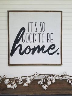 I want this sign! Large Sign - It's so good to be home - Farmhouse Sign - Rustic Wood Sign - Farmhouse Decor #afflink #farmhouse #decor