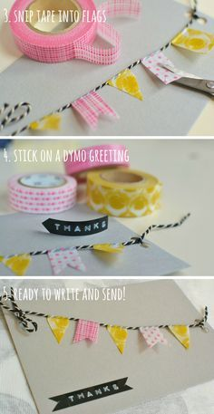 Cute and quick homemade thank you cards - Decorator's Notebook. Fold over section of wash tape, then cut into flags etc..