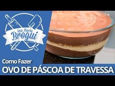Ana Maria Brogui #197 - Como fazer Ovo de Páscoa de Travessa - YouTube