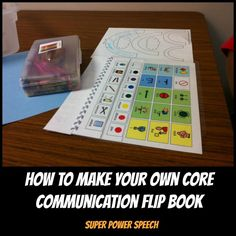 How to Make Your Own Core Communication Flip Book