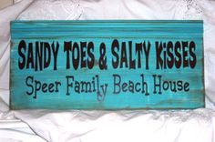Sandy Toes And Salty Kisses Beach House by TheShabbyChicShoppe