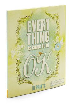 Everything Is Going To Be OK Prints | Mod Retro Vintage Wall Decor | ModCloth.com