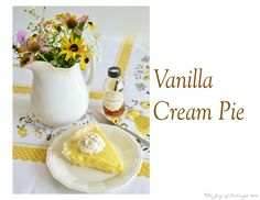 vanilla cream pie B - Simple, yet rich and creamy.  Very vanilla!