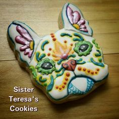 Sister Teresa's Custom Cut Cookies:  Martha the French bull dog.  Such a cutie.  Dia de Los Muertos.   French bull dog decorated cookie.