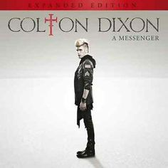 Colton Dixon A Messenger Contemporary Pop Audio CD Expanded Edition. www.Gods411.org