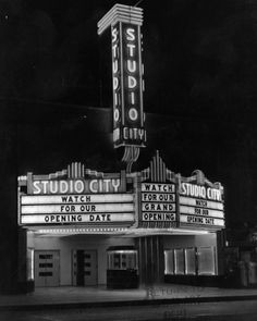 """""""Watch for our grand opening"""": MGM Art Department still of the Studio City Theater marquee at night, 1938. The theater facade still stands, fronting a book store on Ventura Boulevard."""