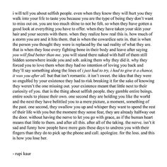 this is how you lose her - rupi kaur Poem Quotes, Sad Quotes, Words Quotes, Wise Words, Quotes To Live By, Life Quotes, Inspirational Quotes, Sayings, Qoutes