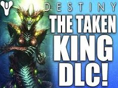 Bildergebnis für destiny the taken king