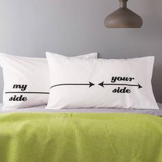 """There'll be no more confusion with these fun """"my side, your side"""" pillows ($45)."""
