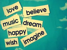 Imagine Happy LOVE dream music wish believe:) Quotes To Live By, Love Quotes, Inspirational Quotes, Favorite Words, Favorite Quotes, Words Quotes, Wise Words, Dream Music, Music Happy