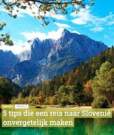Travelvalley.nl geeft 5 tips die een reis naar Slovenië onvergetelijk maken.