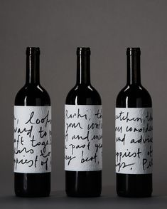 "Sometimes it is all about texture. The texture of the handmade paper and handwriting-look font say ""this wine is artisanal and authentic,"" - en dan niet op een wijnfles ; Wine Bottle Design, Wine Label Design, Wine Bottle Labels, Wine Bottles, Beer Labels, Wine Decanter, Bottle Opener, Bourbon, Pinot Noir Wine"