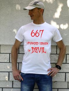 White T-shirt for man 667 UPGRADED VERSION of DEVIL, funny shirt, tee with saying, cotton print, cool gift for men, Halloween tshirt for man Best Gifts For Men, Cool Gifts, Black And White T Shirts, Funny Shirts, Devil, Halloween, Trending Outfits, Tees, Cotton