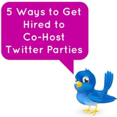 5 Ways to Get Hired to Co-Host Twitter Parties