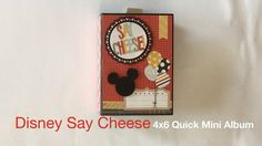 Disney Say Cheese 4x6 Quick Mini Album