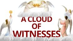 The Vortex—A Cloud of Witnesses