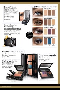 Mary Kay Mineral Eye Color Bundles ($19.50+tax) feature 3 mineral eye colors specially selected by expert makeup artists to intensify your eye color and make eye color POP!